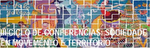 III CICLO DE CONFERENCIAS SOCIEDAD Y TERRITORIO
